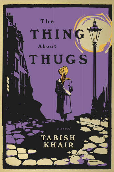 the-thing-about-thugs-tabish-khair